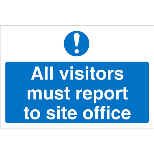 Construction Board 800x450 Safety Sign 4mm Fluted All Visitors Must Report To Site Office