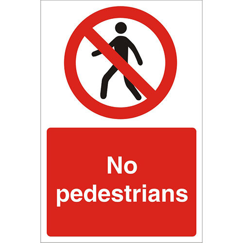 Construction Safety Board 400x600 Safety Sign 3mm Foam PVC No Pedestrians