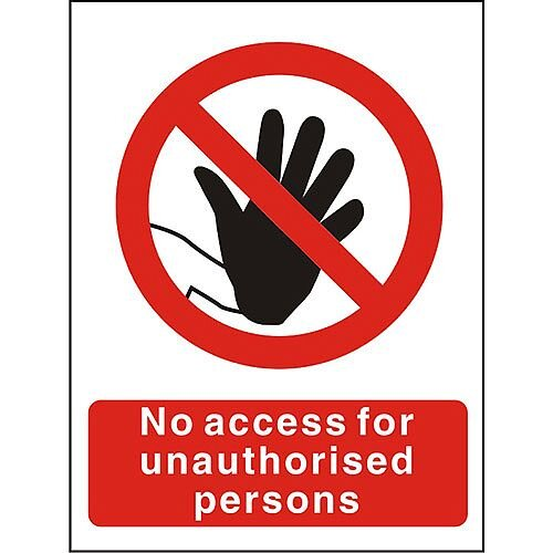 ProhibitionSign 300x400 No Access for Unauthorised Persons