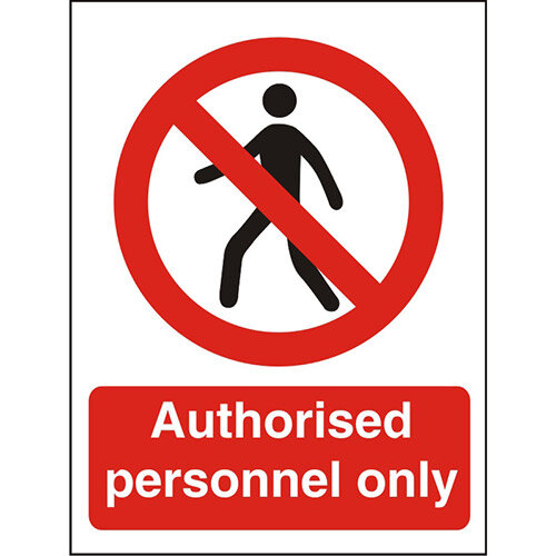 Prohibition Sign 300x400 Plastic Authorised Personnel Only
