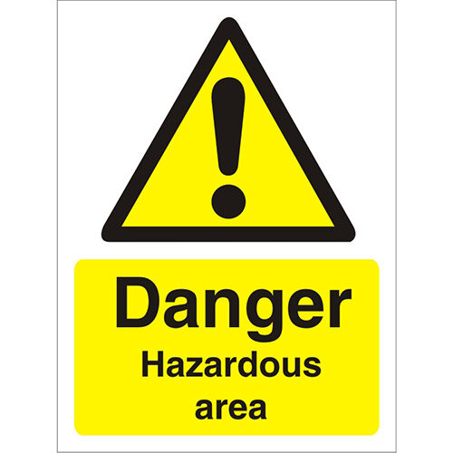 Warning Sign 300x400 1mm Plastic Danger - Hazardous Area