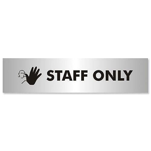 Stewart Superior Staff Only Sign Brushed Aluminium Acrylic 190x45mm