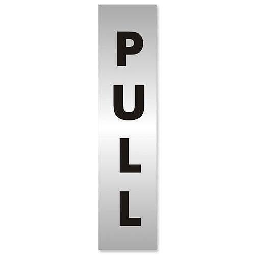 Pull Sign Brushed Aluminium Acrylic 190x45mm