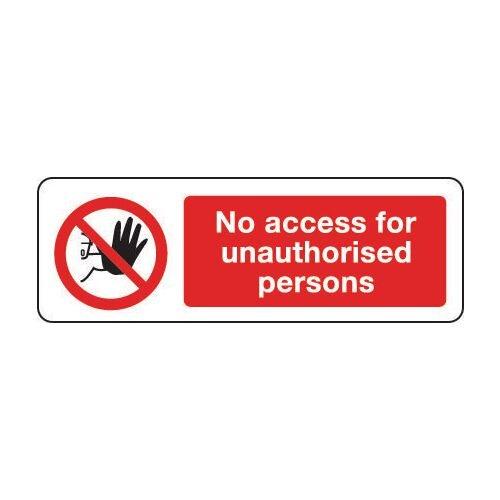 Sign No Access For Unauthor 300x100 Aluminium