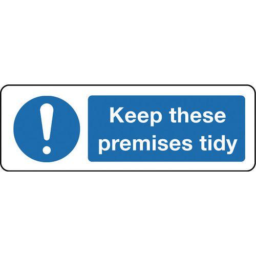 Sign Keep These Premises Tidy 300x100 Aluminium
