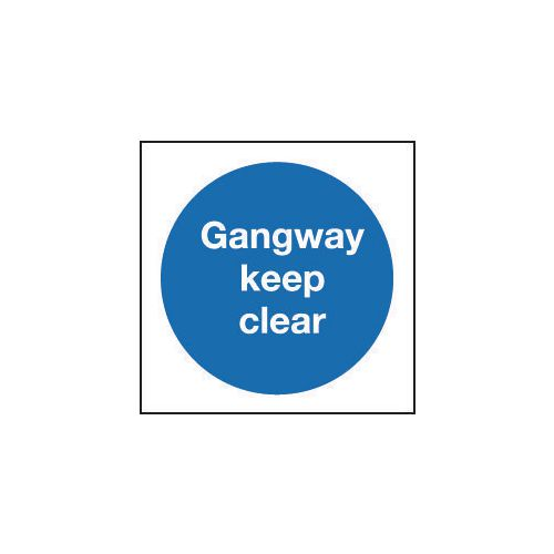 Sign Gangway Keep Clear 200x200 Rigid Plastic