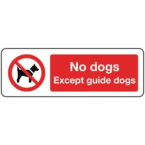 Sign No Dogs Except Guide Dogs 600x200 Rigid Plastic