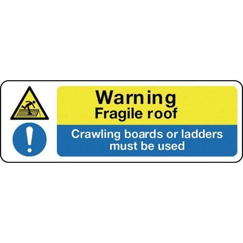 Sign Warning Fragile Roof 600x200 Rigid Plastic
