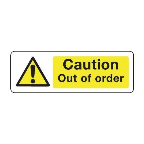 Sign Caution Out Of Order 600x200 Rigid Plastic