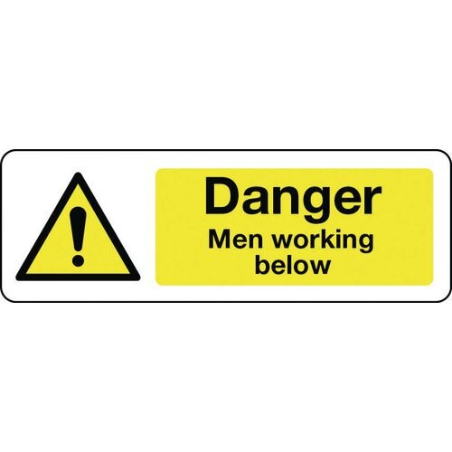 Sign Danger Men Working Below 600x200 Rigid Plastic