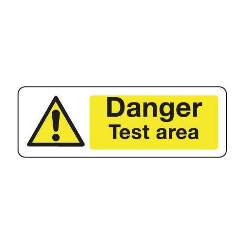 Sign Danger Test Area 300x100 Rigid Plastic