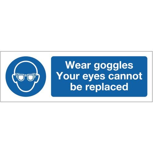 Sign Wear Goggles Your Eyes 600x200 Rigid Plastic