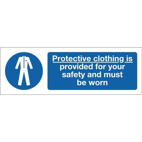 Sign Protective Clothing Is 600x200 Rigid Plastic