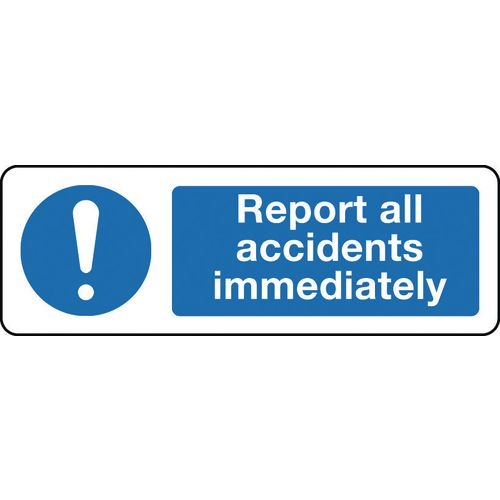 Sign Report All Accidents 300x100 Rigid Plastic