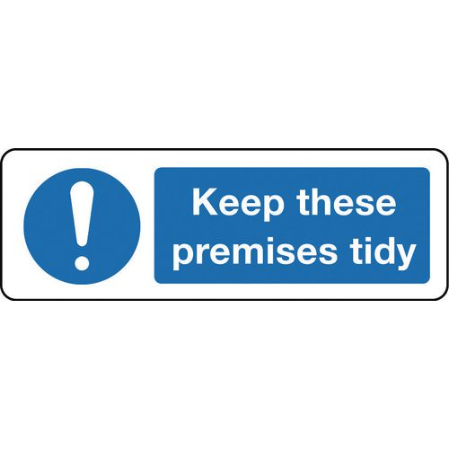 Sign Keep These Premises Tidy 300x100 Rigid Plastic