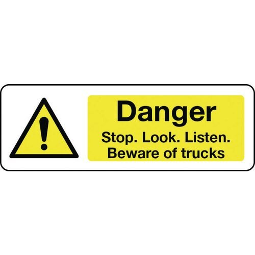 Sign Danger Stop Look Listen 300X100 Rigid Plastic Beware Of Trucks