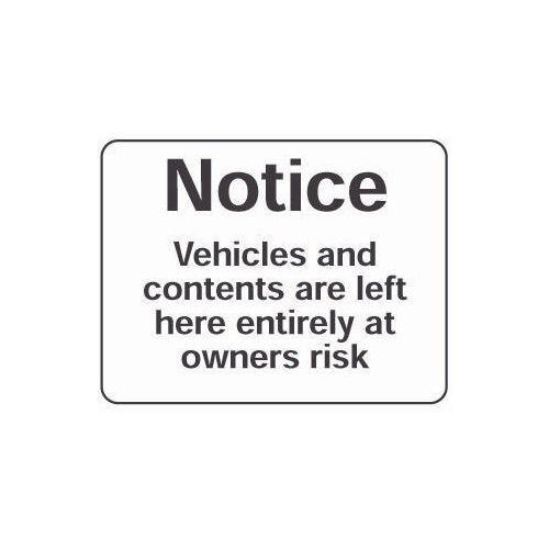 Sign Notice Vehicles And Contents 600X400 Rigid Plastic