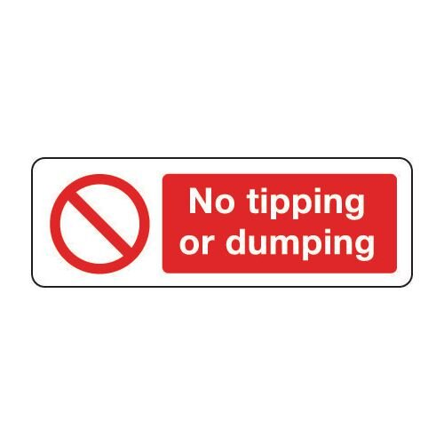 Sign No Tipping Or Dumping 600x200 Rigid Plastic