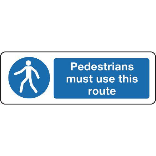 Sign Pedestrians Must Use 300x100 Rigid Plastic