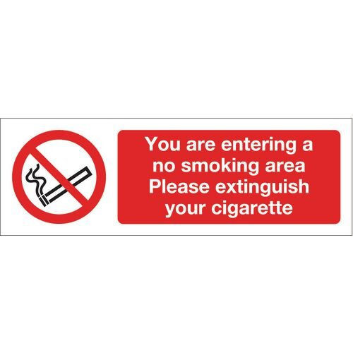 Sign You Are Entering A No Smoking Area 300X100 R/D Plast