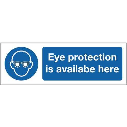 Sign Eye Protection Is Available 300X100 Rgid Plastic