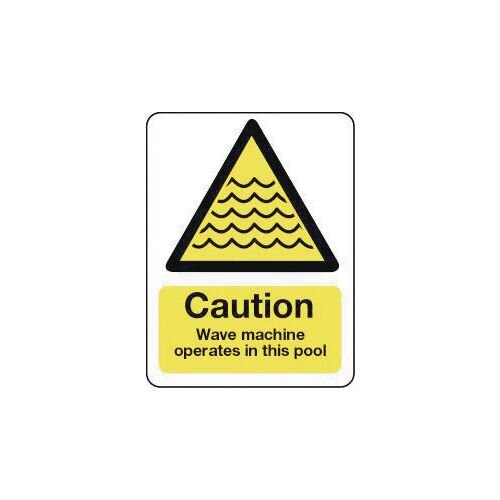 Sign Caution Wave Machine Operates In This Pool 600X450 Rigid Plastic