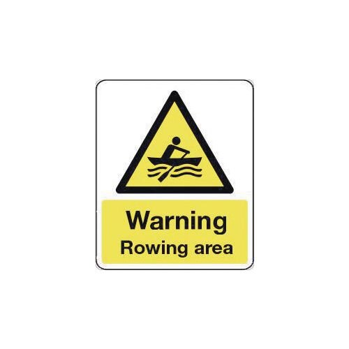 Sign Warning Rowing Area 600X450 Rigid Plastic