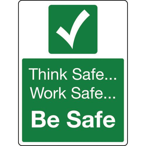 Sign Think Safe Work Safe Rigid Plastic 300x100