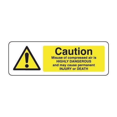 Sign Caution Misuse Of Compressed 600x200 Vinyl