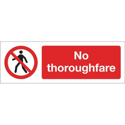 Sign No Thoroughfare 600x200 Vinyl