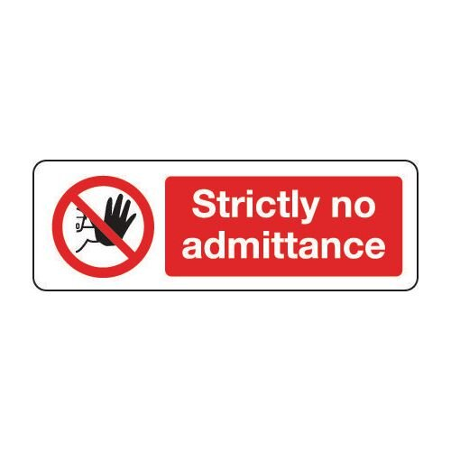 Sign Strictly No Admittance 300x100 Vinyl
