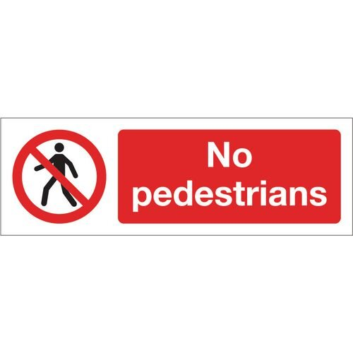 Sign No Pedestrians 600x200 Vinyl