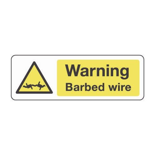 Sign Warning Barbed Wire 600x200 Vinyl