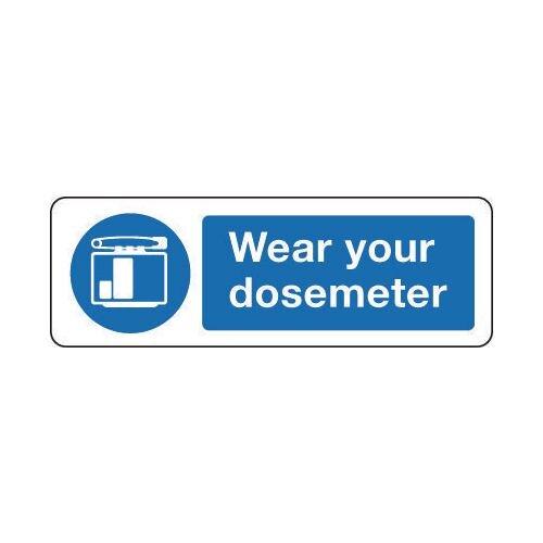 Sign Wear Your Dosemeter 300x100 Vinyl