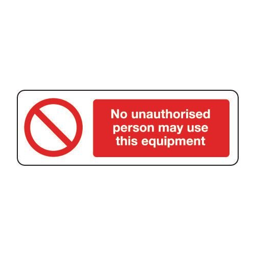 Sign No Unauthorised Person 600x200 Vinyl
