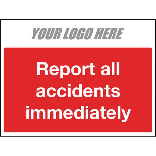 Sign Report All Accidents Immediately 600X400mm 4mm Correx