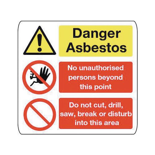 Sign Danger Asbestos 500X500 Vinyl Danger Asbestos No Unauthorised Persons, Do Not Cut Drill