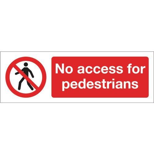 Sign No Access For Pedestrians 600x200 Polycarb