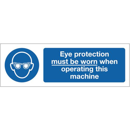 Sign Eye Protection Must Be 300x100 Polycarb