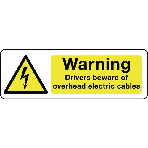 Sign Warning Drivers Beware Overhead 600x200 Polycarb