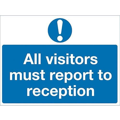 Safety Sign All Visitors Must Report to Reception 450x600mm PVC