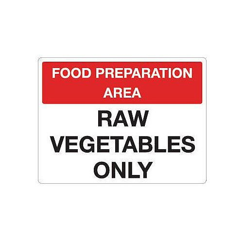 Aluminium Food Processing And Hygiene Sign Raw Vegetables Only