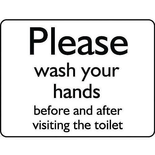 Aluminium Information Sign Please Wash Your Hands Before And After Visiting The Toilet 150x200mm White