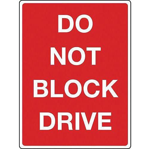 Sign Do Not Block Drive Aluminium 300X400