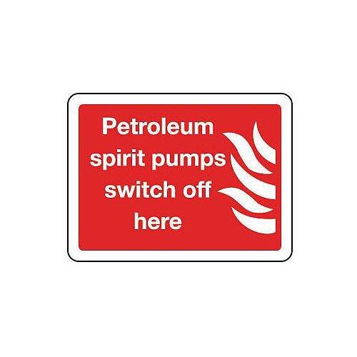 Rigid PVC Plastic Petroleum Spirit Pumps Switch Off Here Sign