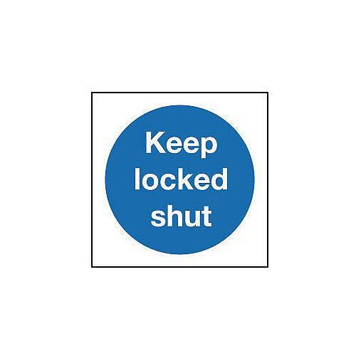 Rigid PVC Plastic Keep Locked Shut Sign