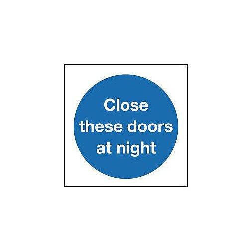 Rigid PVC Plastic Close These Doors At Night Sign