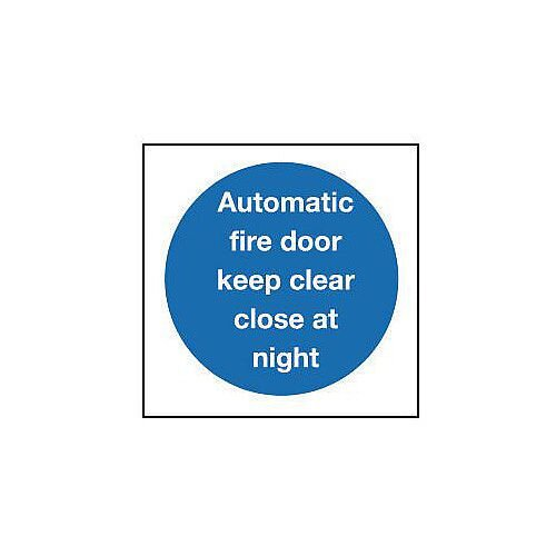Rigid PVC Plastic Automatic Fire Door Keep Clear Close At Night Sign