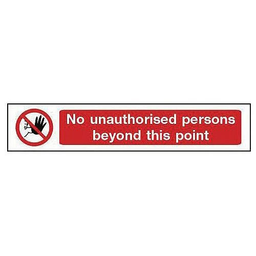 Rigid PVC Plastic Overhead Prohibition Sign No Unauthorised Persons Beyond This Point