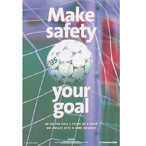 Sign Make Safety Your Goal 760X510 Paper